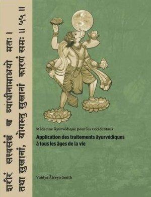 Applications des traitements ayurvédiques à tous les âges de la vie - Editions Turiya - 9783952303818 -