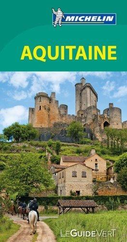 Aquitaine - Michelin Editions des Voyages - 9782067206984 -