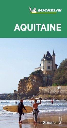 Aquitaine. Edition 2020 - Michelin Editions des Voyages - 9782067244719 -