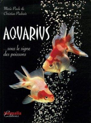 Aquarius... sous le signe des poissons - animalia - 9782915740233 -