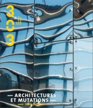 Architectures et mutations - revue 303 - 3357321303028 -