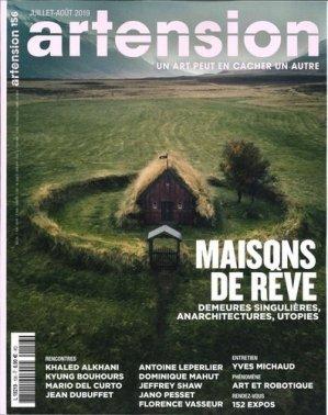 Artension N° 156, juillet-août 2019 : Maisons de rêve - Artension éditions - 3663322106743 -