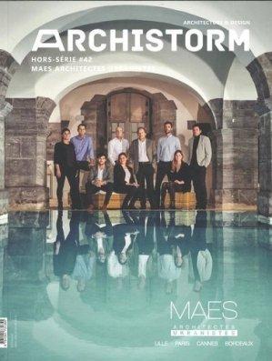 Archistorm Hors-série N° 42, mars 2020 : Maes architectes urbanistes - Archistorm - 3663322110054 -