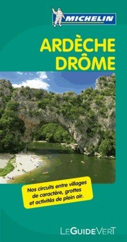 Ardèche Drôme - Michelin Editions des Voyages - 9782067167568 -