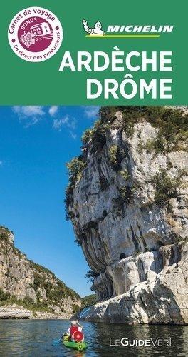 Ardèche, Drôme. Edition 2020 - Michelin Editions des Voyages - 9782067244726 -