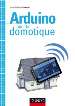 Arduino pour la domotique - dunod - 9782100727117 -