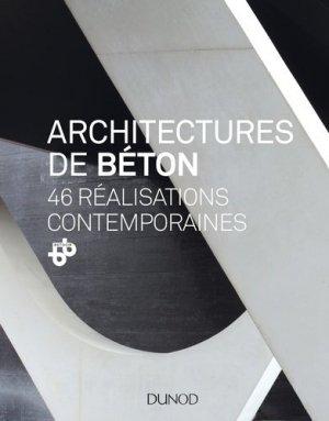 Architectures de béton - 46 réalisations contemporaines - dunod - 9782100738878 -