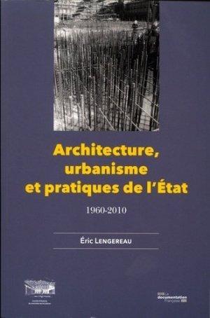 Architecture, urbanisme et pratiques de l'état - la documentation française - 9782111453937 -