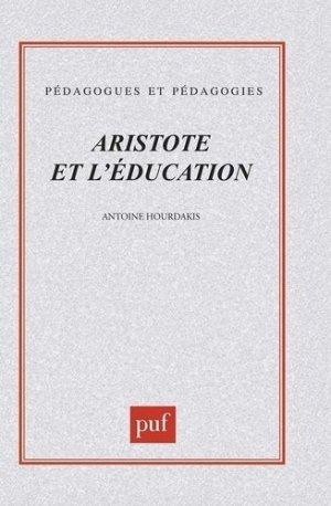 Aristote et l'éducation - puf - presses universitaires de france - 9782130493792 -