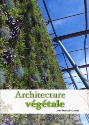 Architecture végétale - eyrolles - 9782212126747 -