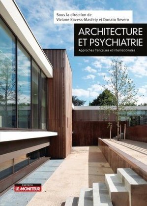 Architecture et psychiatrie - le moniteur - 9782281141467 -