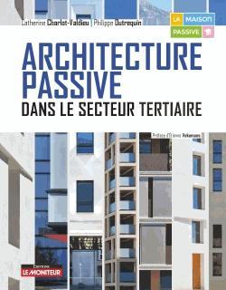 Architecture passive dans le secteur tertiaire - le moniteur - 9782281141481 -