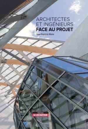 Architectes et ingénieurs face au projet - le moniteur - 9782281143126 -