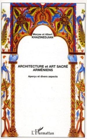 Architecture et art sacré arméniens. Aperçu et divers aspects - l'harmattan - 9782296014428 -