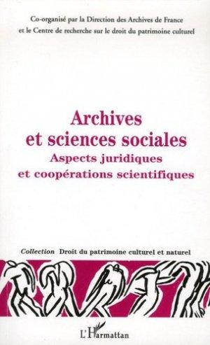 Archives et sciences sociales. Aspects juridiques et coopérations scientifiques - l'harmattan - 9782296016330 - https://fr.calameo.com/read/005370624e5ffd8627086