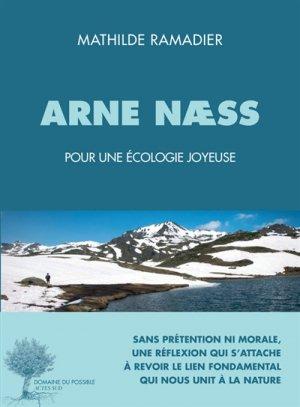 Arne Naess - actes sud  - 9782330084509 -