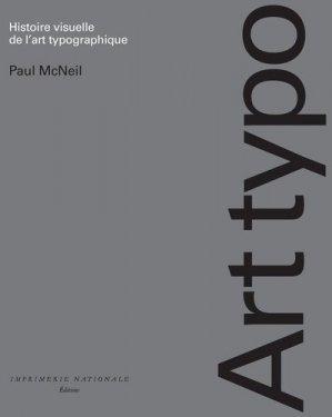 Art Typo. Histoire visuelle de l'art typographique - actes sud  - 9782330123727 -