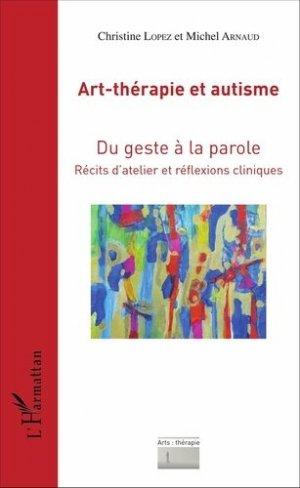 Art-thérapie et autisme - l'harmattan - 9782343097633 -