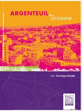 Argenteuil, une géographie - du valhermeil - 9782354671099 -