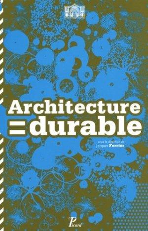 Architecture = durable - Pavillon de l'Arsenal - 9782354870010 - majbook ème édition, majbook 1ère édition, livre ecn major, livre ecn, fiche ecn