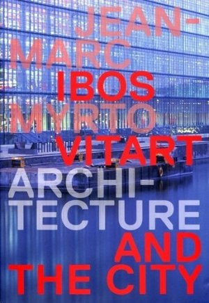 Architecture and the City - archibooks - 9782357332379 -