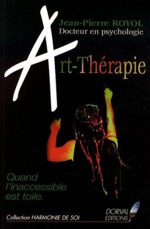 Art-Thérapie Quand l'inaccessible est toile  - dorval - 9782358570008 -