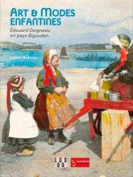 Arts et modes enfantines. Edouard Doigneau en pays bigouden - Locus Solus - 9782368331576 -