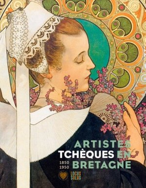 Artistes Tchèques en Bretagne - Locus Solus - 9782368331972 -