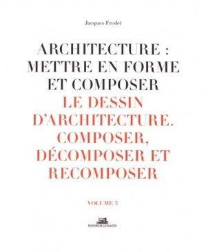 Architecture:Mettre en forme et composer - de la villette - 9782375560075 -
