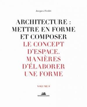 Architecture : mettre en forme et composer - de la villette - 9782375560136 -