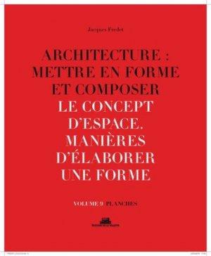 Architecture : mettre en forme et composer - de la villette - 9782375560143 -