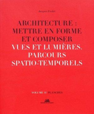 Architecture : mettre en forme et composer - de la villette - 9782375560167 -