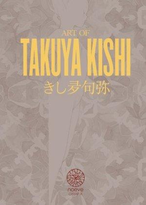 Art of Takuy Kishi - Noeve - 9782490676323 -