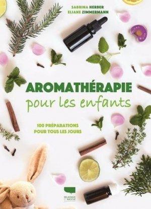 Aromathérapie pour les enfants - Delachaux et Niestlé - 9782603026892 -