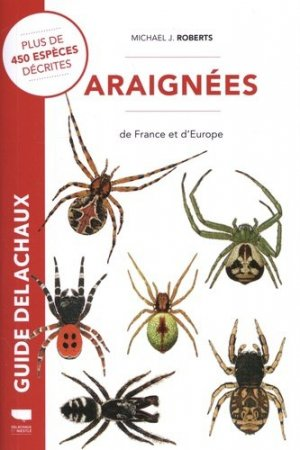 Araignées de France et d'Europe - delachaux et niestle - 9782603027615 -