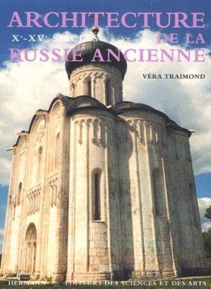 Architecture de la Russie ancienne . Xe-XVe siècles - hermann - 9782705664336 -