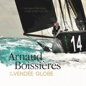 Arnaud Boissières et son Vendée Globe - codes rousseau - 9782709512909 -