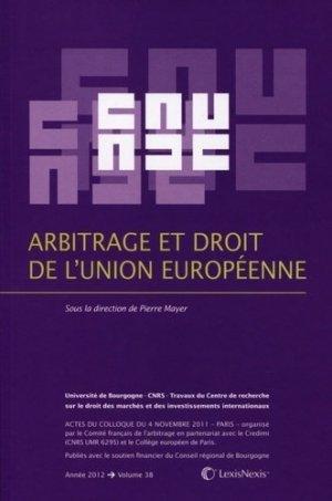 Arbitrage et droit de l'Union européenne - lexis nexis (ex litec) - 9782711017911 -