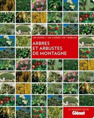 Arbres et arbustes de montagne - glenat - 9782723489195