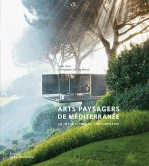 Arts paysagers de Méditerranée - de la martiniere - 9782732451558 -
