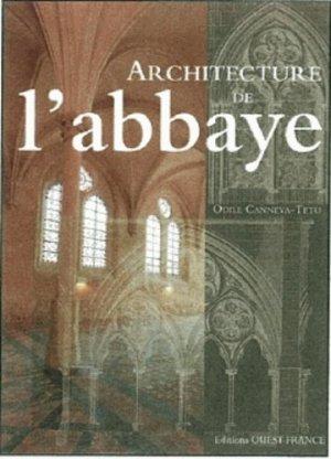Architecture de l'abbaye - ouest-france - 9782737359064 -