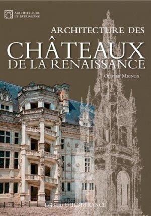 Architecture des châteaux de la Renaissance - Ouest-France - 9782737362071 -