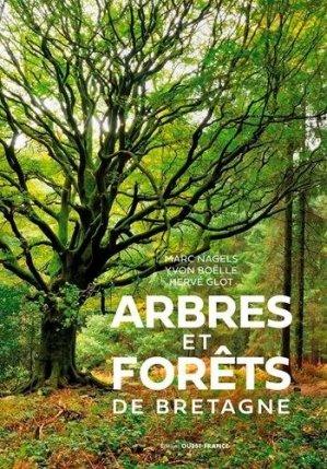 Arbres et forêts de Bretagne - Ouest-France - 9782737380921 -