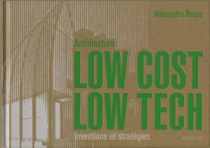Architecture Low cost, Low tech - actes sud - 9782742793259 -