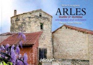Arles insolite & inconnue - Edisud - 9782744910388 -