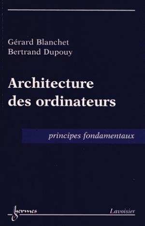 Architecture des ordinateurs - hermès / lavoisier - 9782746239142 -