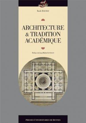 Architecture et tradition académique - presses universitaires de rennes - 9782753521223 -