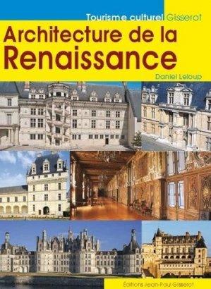 Architecture de la Renaissance - jean-paul gisserot - 9782755806441 -