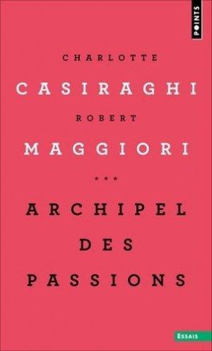 Archipel des passions - Points - 9782757885307 -