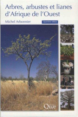 Arbres, arbustes et lianes des zones sèches d'Afrique de l'Ouest - quae - 9782759225477 -